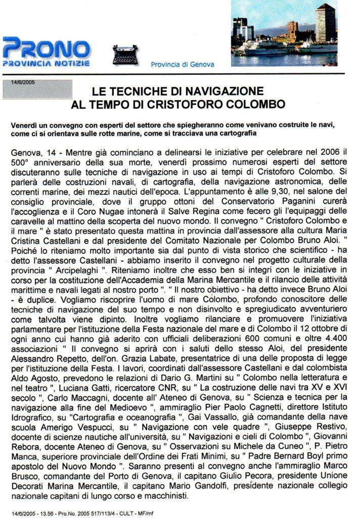 PROVINVIA-Convegno-20055-depliant-1-1-1024x718  PROVINCIA-Convegno-2005-depliant-2-1-1024x714  CONVEGNO-PROVINCIA-17-giugno-2005-Convegno-Cristoforo-Colombo-e-il-Mare-001  CONVEGNO-PROVINCIA-Pres.-Provincia-Alessandro-Repetto-e-Bruno-Aloi-1024x684  CONVEGNO-PROVINCIAinterventi-Bruno-Aloi-e-Aldo-Agosto-moderatore-del-Convegno-1024x754  CONVEGNO-PROVINCIA-Prof.ssa-Luciana-Gatti-e-prof.-Carlo-Maccagni-1024x655  CONVEGNO-PROVINCIA-intervento-della-prof.ssa-Luciana-Gatti-1024x682  CONVEGNO-PROVINCIA-Prof.Carlo-Maccagni-683x1024  CONVEGNO-PROVINCIA-Prof.-Giuseppe-Restivo-e-Ufficiale-Istituto-Idrografico-1024x686  CONVEGNO-PROVINCIA-COLOMBO-E-MARE-1024x684  PROVINCIA-IDROGRAFICO-1-DOC-1-713x1024  PROVINCIA-IDROGRAFICO-2-711x1024  PROVINCIA-IDROGRAFICO-3-DOC-691x1024  PROVINCIA-IDROGRAFICO-4-DOC-705x1024  PROVINCIA-IDROGRAFICO-5-DOC-705x1024  PROVINCIA-IDROGRAFICO-6-DOC-705x1024  CONVEGNO-PROVINCIA-COLOMBO-E-IL-MARE-662x1024  BOYL-al-secondo-viaggo-729x1024  BOYL-pagina-1-683x1024  BOYL-pagina-2-672x1024  BOYL-pagina-3-668x1024  BOYL-pagina-4-doc-705x1024  BOYL-apgina-5-699x1024  Boyl-foglio-6-1024x817  CONVEGNO-PROVINCIA-Intervista-per-tabloid-Provincia-a-Bruno-Aloi-1024x686  Provincia-Convegno-1-706x1024  Provincia-Convegno-2-708x1024  Articoli-stampa-VITA-E-MARE-maggio-giugno-2005-733x1024  Articolo-RIVIERA-LIGURE-812x1024  Articolo-ilQuotidiano.it-Ascoli-Piceno-711x1024  Articolo-PRONO-Provincia-Notizie-Provincia-di-Genova-694x1024