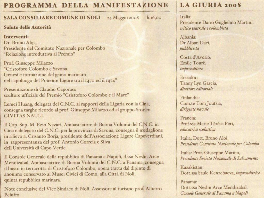 PREMIO-COLOMBO-SAVONA-Premio-Internazionale-COLOMBO-e-il-MARE-845x1024  PREMIO-COLOMBO-Premio-Colombo-e-il-Mare-busto-di-Caporaso-doc-1024x700  ICCC-Caporaso-e-il-Premio-C-Colombo-e-il-Mare-2a-edizione-DOC-773x1024  PREMIO-COLOMBO-Int.-C.Colombo-e-il-Mare-Medaglione-di-C.Colombo-per-il-prof.-Aldo-Agosto-768x1024  PREMIO-COLOMBO-Cristoforo-Colombo-e-il-Mare-Tecnologie-Trasporti-Mare-aprile-2007-608x1024  PREMIO-COLOMBO-MILANO-Dario-G.-Martini-683x1024  PREMIO-COLOMBO-MILANO-31-marzo-2007-GAZZETTINO-SAMPIERDARENESE-1024x772  PREMIO-COLOMBO-MILANO20-marzo-2007-Corriere-Mercantile-758x1024  PREMIO-COLOMBO-Comodoro-Josè-Miguel-Diaz-Escrich  PREMIO-COLOMBO-E-IL-MARE-2^-ed.-Tendone-Porto-Antico-Bruno-Aloi-e-Aldo-Agosto-1024x778  PREMIO-2007-Premio-Colombo-e-il-Mare-Dario-G.Martini-Claudio-Caporaso-Aldo-Agosto-1024x659  PREMIO-COLOMBO-E-IL-MARE-Premio-a-Aldo-Agosto-ottobre-novembre-2007-in-GENOVA-e-Liguria-magazine-002-664x1024  PREMIO-COLOMBO-NOLI-LAssessore-alla-cultura-e-vice-sindaco-di-Noli-ringrazia-lo-scultore-Claudio-Caporaso-autore-della-scultura-donata-come-Premio-939x1024  NOLI-Premio-Assessore-con-Cpnsole-Generale-Panamense-1024x868  NOLI-2008-premio2-1024x766