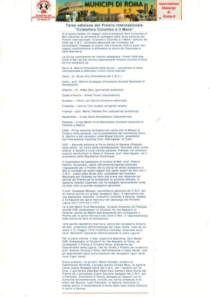 PREMIO-COLOMBO-SAVONA-Premio-Internazionale-COLOMBO-e-il-MARE-845x1024  PREMIO-COLOMBO-Premio-Colombo-e-il-Mare-busto-di-Caporaso-doc-1024x700  ICCC-Caporaso-e-il-Premio-C-Colombo-e-il-Mare-2a-edizione-DOC-773x1024  PREMIO-COLOMBO-Int.-C.Colombo-e-il-Mare-Medaglione-di-C.Colombo-per-il-prof.-Aldo-Agosto-768x1024  PREMIO-COLOMBO-Cristoforo-Colombo-e-il-Mare-Tecnologie-Trasporti-Mare-aprile-2007-608x1024  PREMIO-COLOMBO-MILANO-Dario-G.-Martini-683x1024  PREMIO-COLOMBO-MILANO-31-marzo-2007-GAZZETTINO-SAMPIERDARENESE-1024x772  PREMIO-COLOMBO-MILANO20-marzo-2007-Corriere-Mercantile-758x1024  PREMIO-COLOMBO-Comodoro-Josè-Miguel-Diaz-Escrich  PREMIO-COLOMBO-E-IL-MARE-2^-ed.-Tendone-Porto-Antico-Bruno-Aloi-e-Aldo-Agosto-1024x778  PREMIO-2007-Premio-Colombo-e-il-Mare-Dario-G.Martini-Claudio-Caporaso-Aldo-Agosto-1024x659  PREMIO-COLOMBO-E-IL-MARE-Premio-a-Aldo-Agosto-ottobre-novembre-2007-in-GENOVA-e-Liguria-magazine-002-664x1024  PREMIO-COLOMBO-NOLI-LAssessore-alla-cultura-e-vice-sindaco-di-Noli-ringrazia-lo-scultore-Claudio-Caporaso-autore-della-scultura-donata-come-Premio-939x1024  NOLI-Premio-Assessore-con-Cpnsole-Generale-Panamense-1024x868  NOLI-2008-premio2-1024x766  NOLI-Premio-congratulazioni-allassessore-1024x752  PREMIO-COLOMBO-NOLI-Capoverde-Ezio  NOLI-Premio-pubblico-doc-1024x756  PREMIO-COLOMBO-DOC-Municipi-di-Roma-Terza-edizione-del-Premio-Internazionale-Cristoforo-Colombo-e-il-Mare.-724x1024