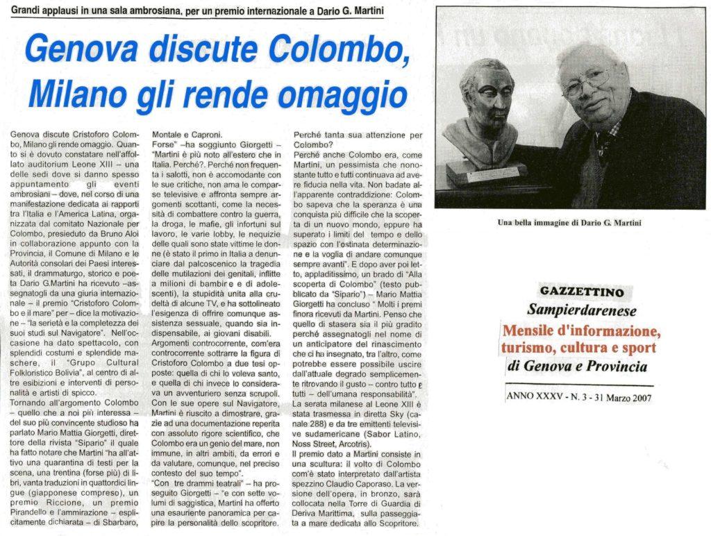 PREMIO-COLOMBO-SAVONA-Premio-Internazionale-COLOMBO-e-il-MARE-845x1024  PREMIO-COLOMBO-Premio-Colombo-e-il-Mare-busto-di-Caporaso-doc-1024x700  ICCC-Caporaso-e-il-Premio-C-Colombo-e-il-Mare-2a-edizione-DOC-773x1024  PREMIO-COLOMBO-Int.-C.Colombo-e-il-Mare-Medaglione-di-C.Colombo-per-il-prof.-Aldo-Agosto-768x1024  PREMIO-COLOMBO-Cristoforo-Colombo-e-il-Mare-Tecnologie-Trasporti-Mare-aprile-2007-608x1024  PREMIO-COLOMBO-MILANO-Dario-G.-Martini-683x1024  PREMIO-COLOMBO-MILANO-31-marzo-2007-GAZZETTINO-SAMPIERDARENESE-1024x772