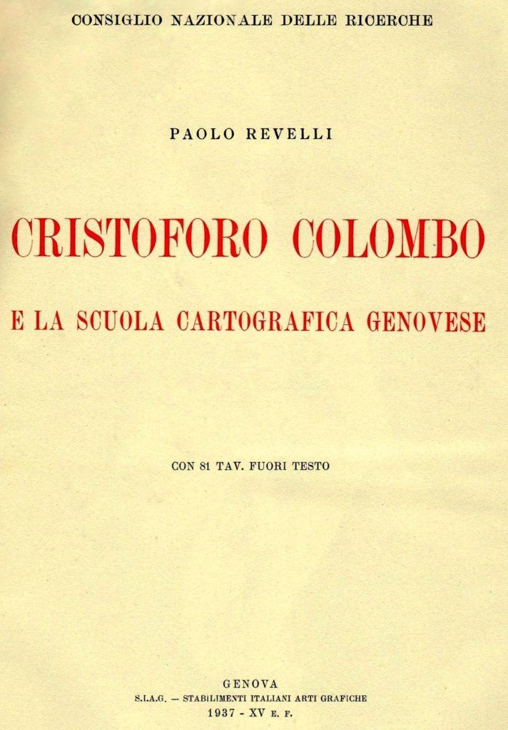 Biblioteca-CNC-DOC-Paolo-Revelli-Cristoforo-Colombo-e-la-scuola-cartografica-genovese.-Genova.-S.I.A.G.-Stabilimenti-Italiani-Arti-Grafiche-1937-712x1024