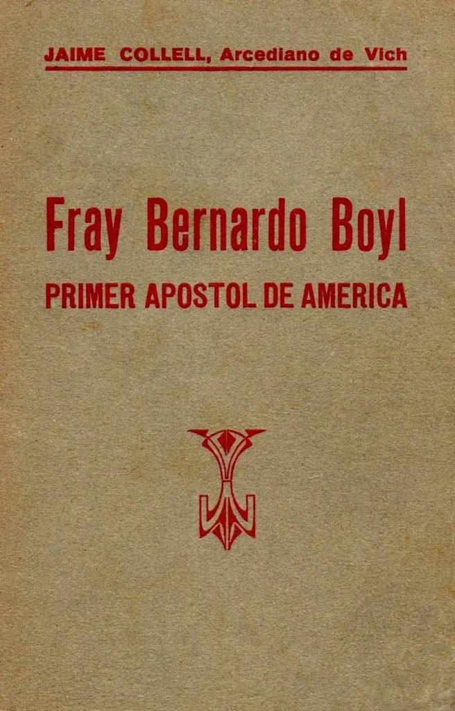 Biblioteca-CNC-Jaime-Collell-Arcediano-de-Vich-Fray-Bernardo-Boyl-primer-apóstol-de-America-656x1024
