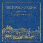 BIBLIOTECA-CNC-ICCC-Marisa-Dolente-Colombo-viaggiò-per-i-Borgognoni-713x1024  ANJOS-DOC-Ermida_e_logar_de_nossa_senhora_dos_anjos-150x150  Antonio-Cabral-Bejarano-Monastero-di-Santa-Maria-della-Rabida-Huelva-150x150  BIBLIOTECA-CNC-ICCC-Reuss-Landi-Cristoforo-Colombo-genovese-incompreso-e-tradito-150x150