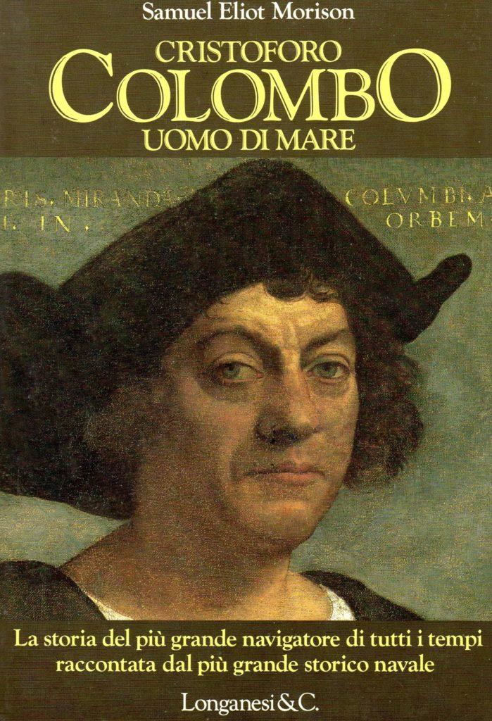 BIBLIOTECA-CNC-ICCC-Samuel-Eliot-Morrison-Cristoforo-Colombo-uomo-di-mare-Longanesi-699x1024