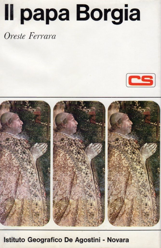BIBLIOTECA-CNC-ICCC-Il-papa-Borgia-Oreste-Ferrara-De-Agostini-668x1024