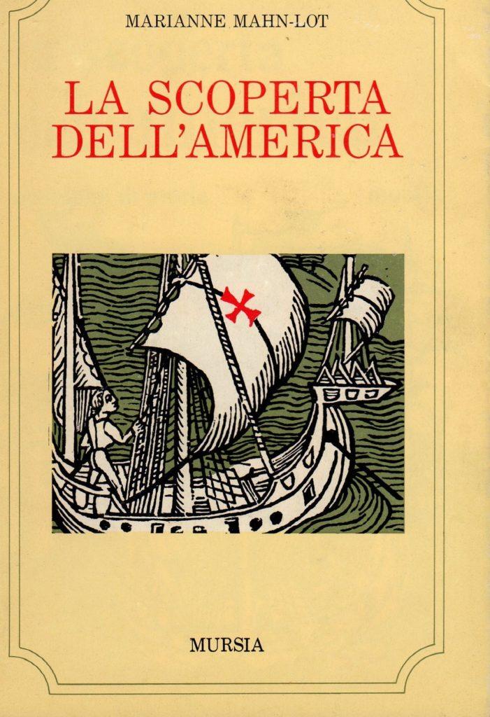 BIBLIOTECA-CNC-ICCC-Marianne-Mahn-Lot-La-scoperta-dellAmerica-Mursia-701x1024