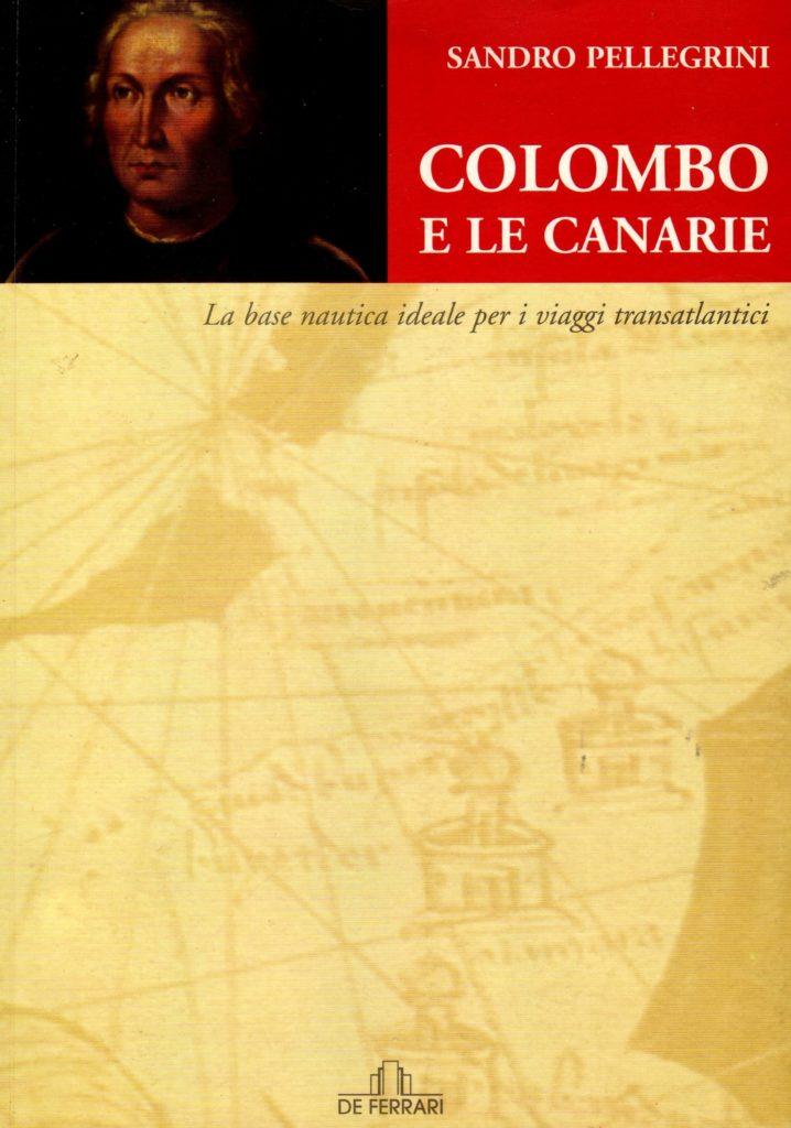 BIBLIOTECA-CNC-ICCC-Sandro-Pellegrini-Colombo-e-le-Canarie-De-Ferrari-Editore-Genova-2006-718x1024
