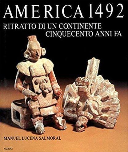 BIBLIOTECA-CNC-ICCC-DOC-Manuel-Lucena-Salmoral-AMERICA-1492-Ritratto-di-un-continente-cinquecento-anni-fa.