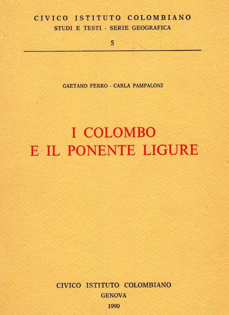 BIBLIOTECA-CNC-ICCC-Gaetano-Ferro-Carla-Pampaloni.-I-Colombo-e-il-Ponente-Ligure.-746x1024