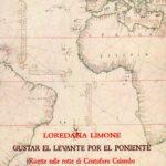 BIBLIOTECA-CNC-ICCC-Consuelo-Varela-Inchiesta-su-Cristoforo-Colombo-665x1024  BIBLIOTECA-CNC-ICCC-Loredana-Limone-Gustar-el-Levante-por-el-Poniente-150x150