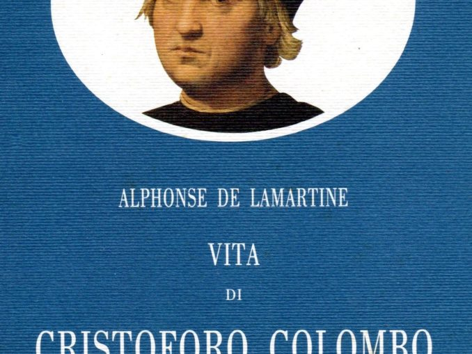 BIBLIOTECA-CNC-ICCC-Alphonse-de-Lamartine-Vita-di-Cristoforo-Colombo-678x509