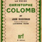 BIBLIOTECA-DOC-CNC-Marius-André-653x1024  BIBLIOTECA-CNC-ICCC-Jakob-Wassermann-La-vie-de-Christophe-Colomb-150x150