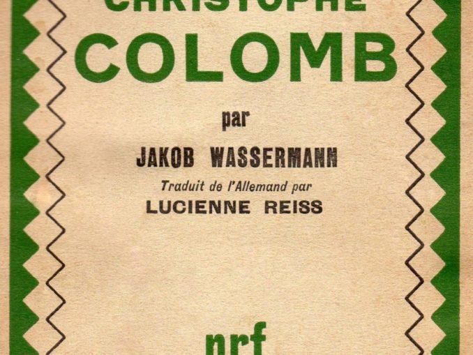 BIBLIOTECA-CNC-ICCC-Jakob-Wassermann-La-vie-de-Christophe-Colomb-678x509